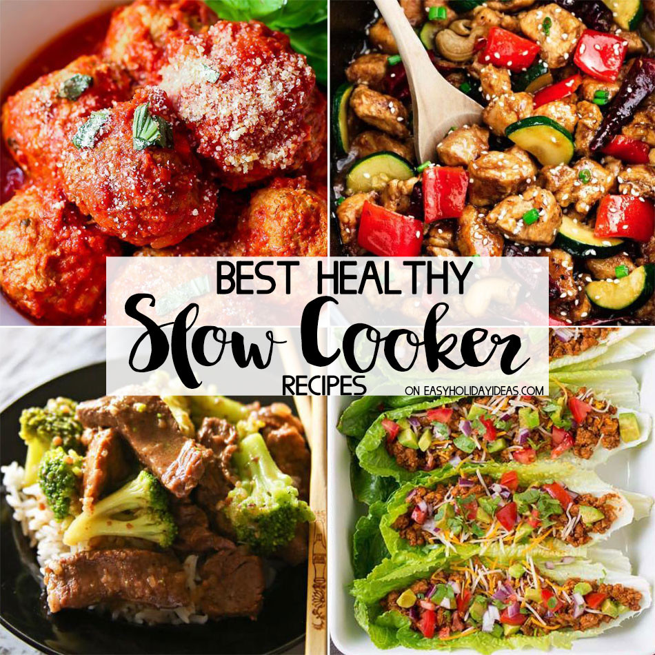 Easy Slow Cooker Recipes Healthy  Best Healthy Slow Cooker Recipes Easy Holiday Ideas