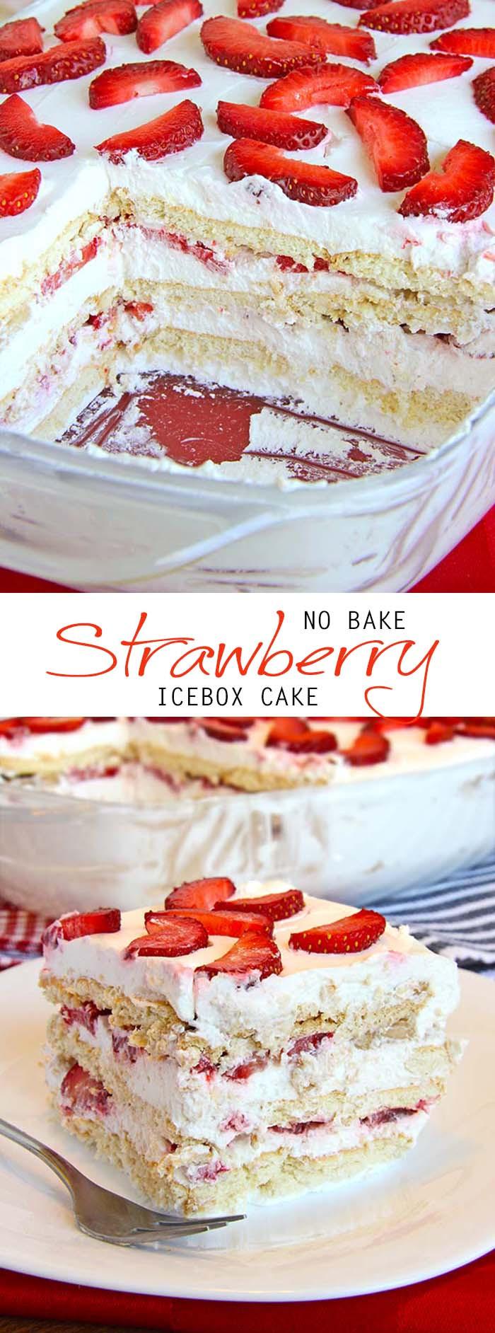 Easy Summer Dessert Recipes  No Bake Strawberry Icebox Cake Cakescottage
