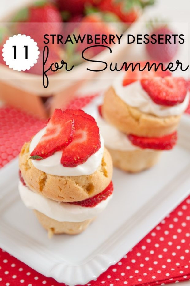 Easy Summer Desserts For A Party  11 Quick & Easy Summer Strawberry Desserts