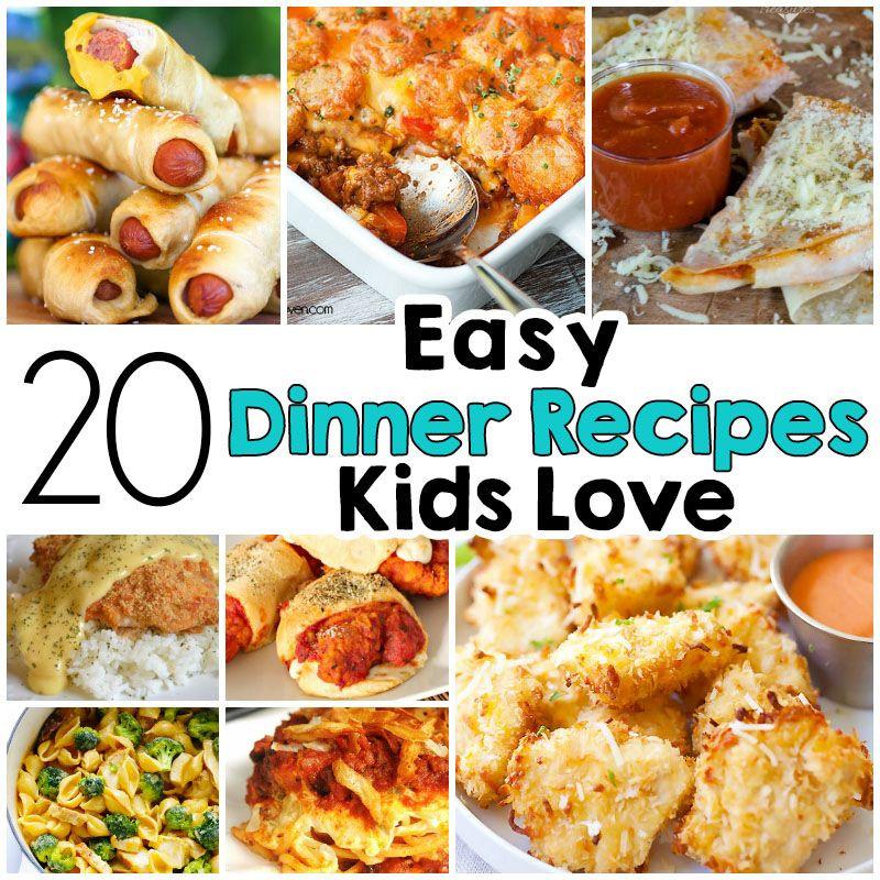 Easy Summer Dinner Recipes  20 Easy Dinner Recipes That Kids Love