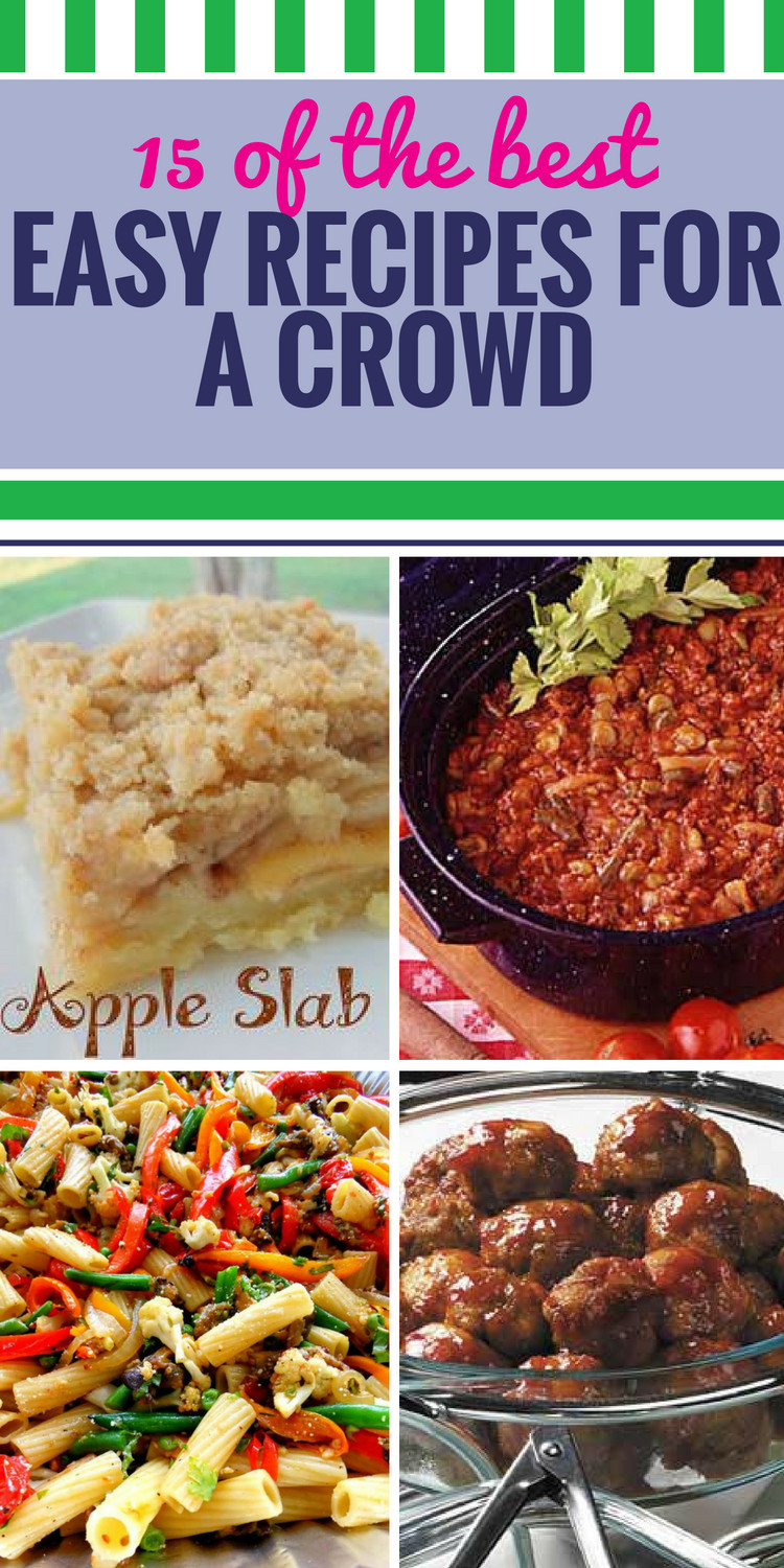 Easy Summer Dinners For A Crowd  15 Easy Recipes for a Crowd My Life and Kids