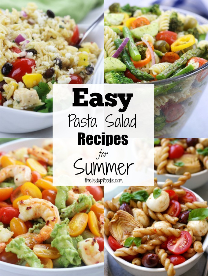 Easy Summer Dinners For A Crowd  Crowd Pleasing Easy Pasta Salad Recipes for Summer The