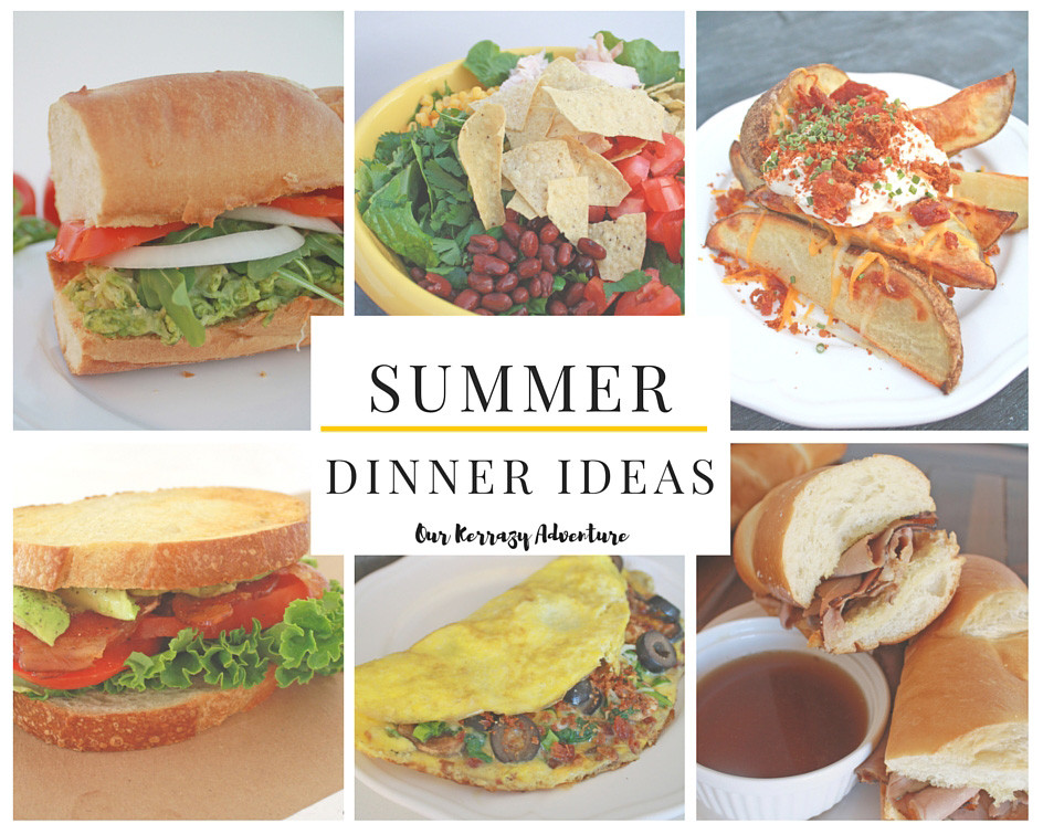Easy Summer Dinners For Family  Summer Dinner Ideas Our Kerrazy Adventure