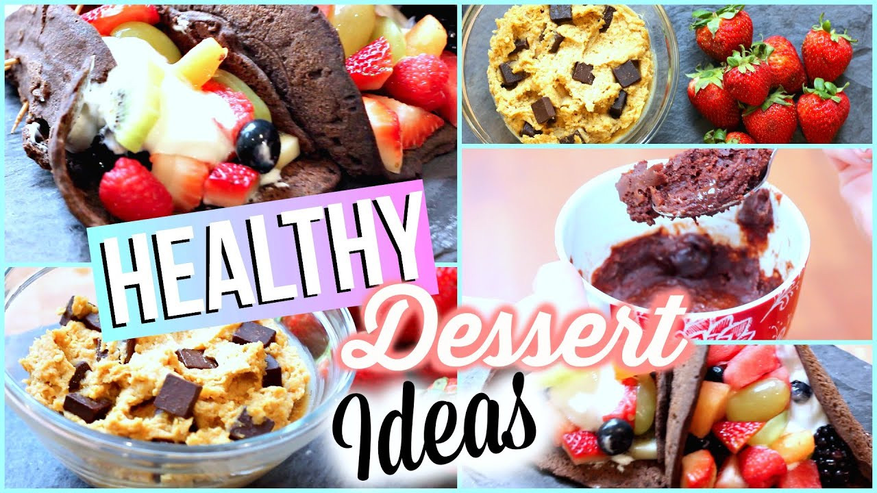 Easy To Make Healthy Desserts  HEALTHY DESSERT RECIPES Quick And Easy