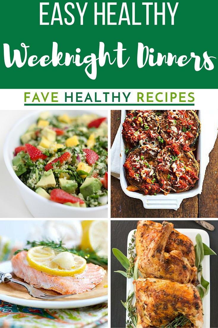 Easy Weeknight Dinners Healthy  30 Easy Healthy Weeknight Dinners