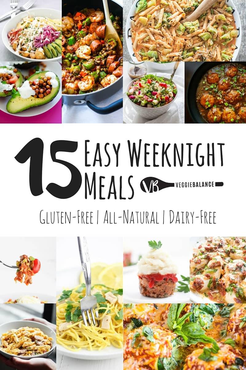 Easy Weeknight Summer Dinners  15 Easy Weeknight Meals All Gluten Free Gluten Free