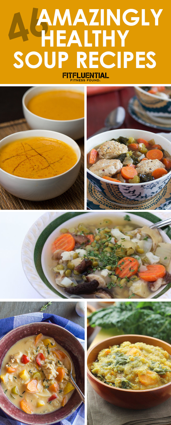 Fall Soups Healthy  46 Amazingly Healthy Soup Recipes FitFluential