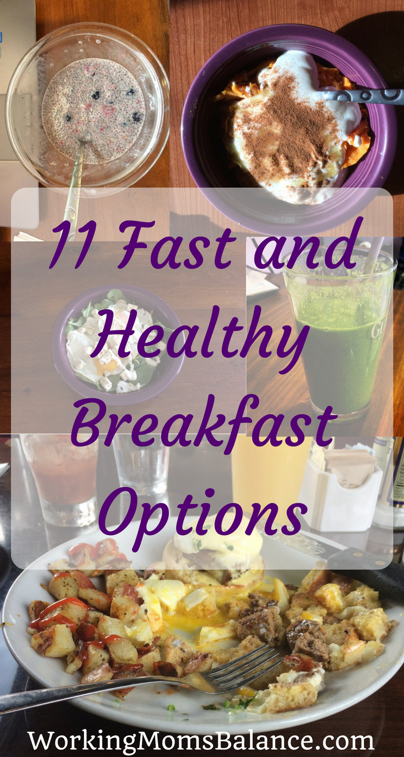 Fast And Healthy Breakfast  11 Fast and Healthy Breakfast Options Working Mom s Balance