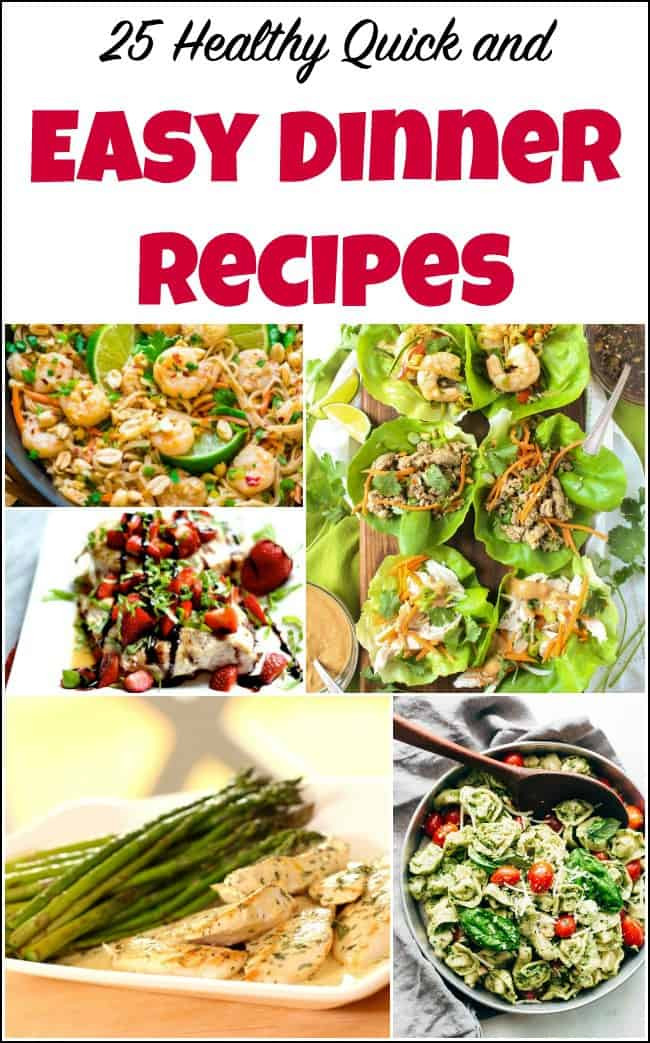 Fast Easy Healthy Dinners  25 Healthy Quick and Easy Dinner Recipes to Make at Home