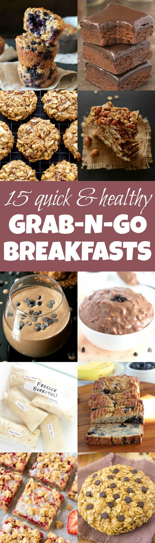 Fast Healthy Breakfast  15 Quick & Healthy Grab n Go Breakfasts