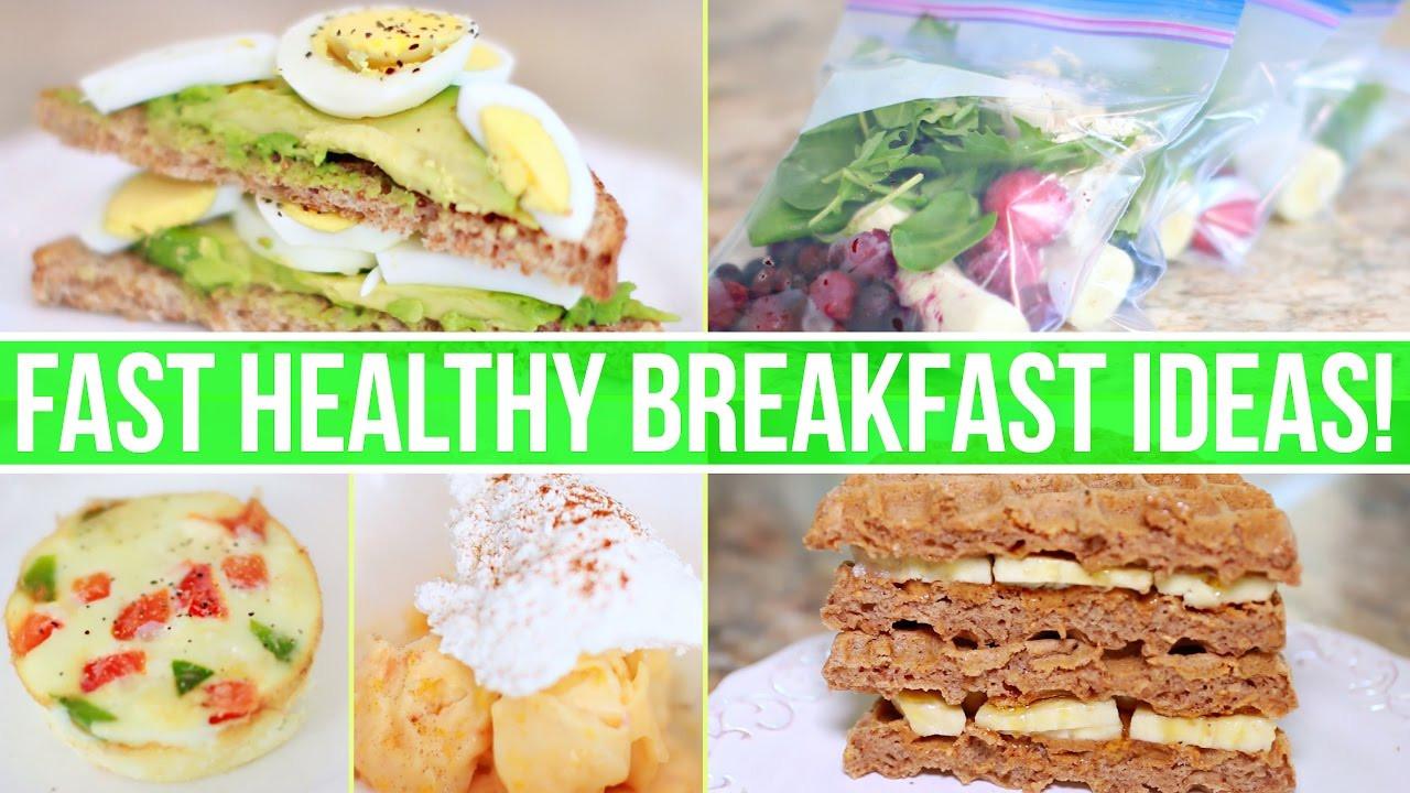 Fast Healthy Breakfast To Go  QUICK & HEALTHY BREAKFAST IDEAS Healthy Fast Food