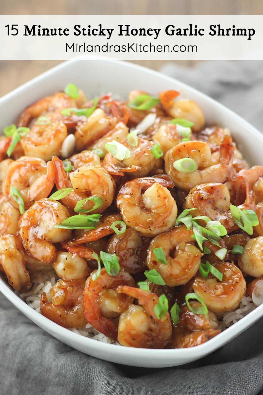 Fast Healthy Dinner  15 Minute Sticky Honey Garlic Shrimp A Fast & Healthy