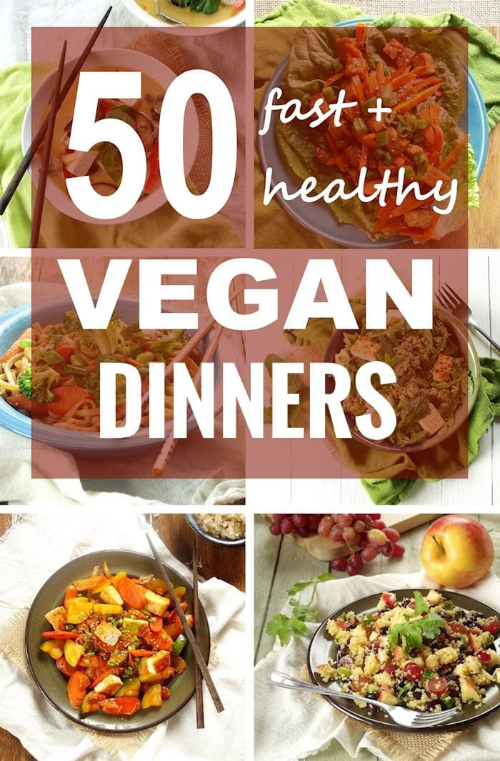 Fast Healthy Dinners  50 Fast and Healthy Vegan Dinners Connoisseurus Veg