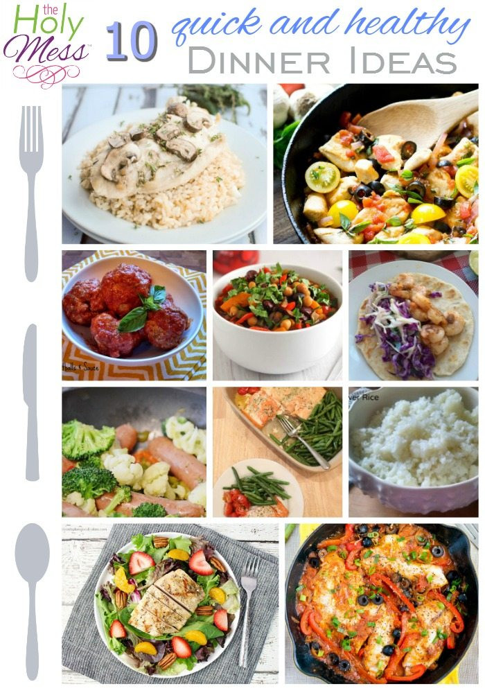 Fast Healthy Dinners For Two  10 Quick and Healthy Family Dinner Ideas The Holy Mess
