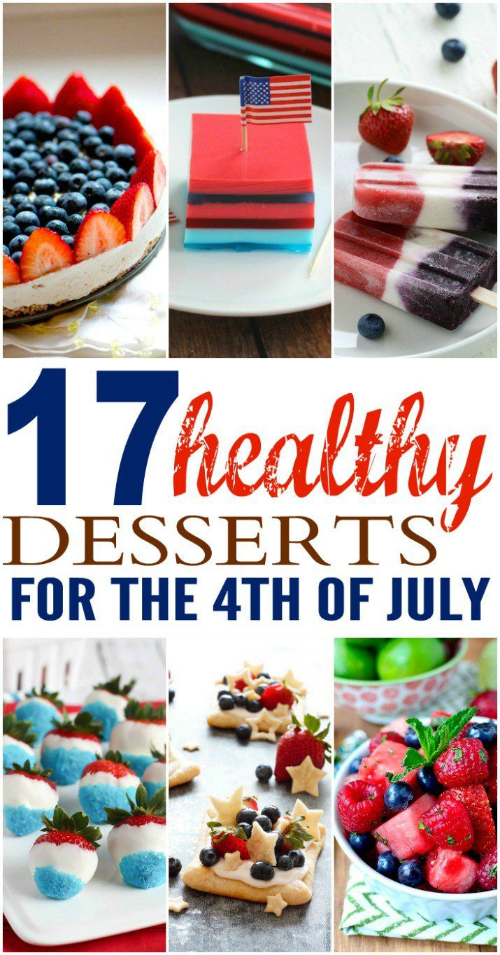 Fourth Of July Desserts Pinterest  17 Healthy Desserts for the 4th of July Weekend