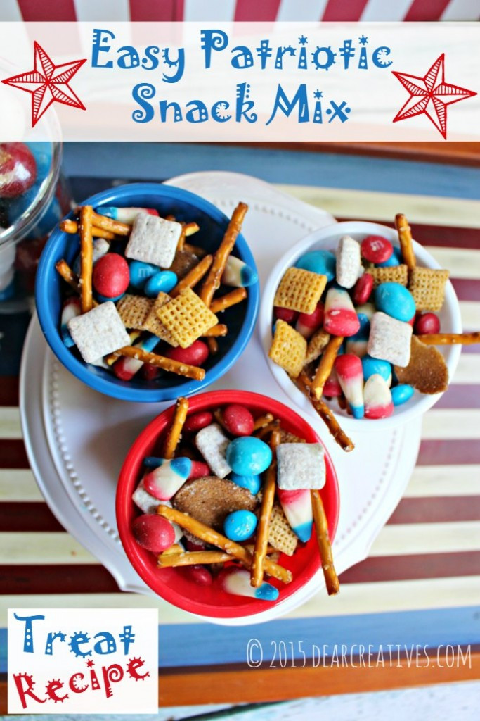 Fourth Of July Snacks And Desserts  4th of july treats Easy Patriotic Snack Mix Dessert