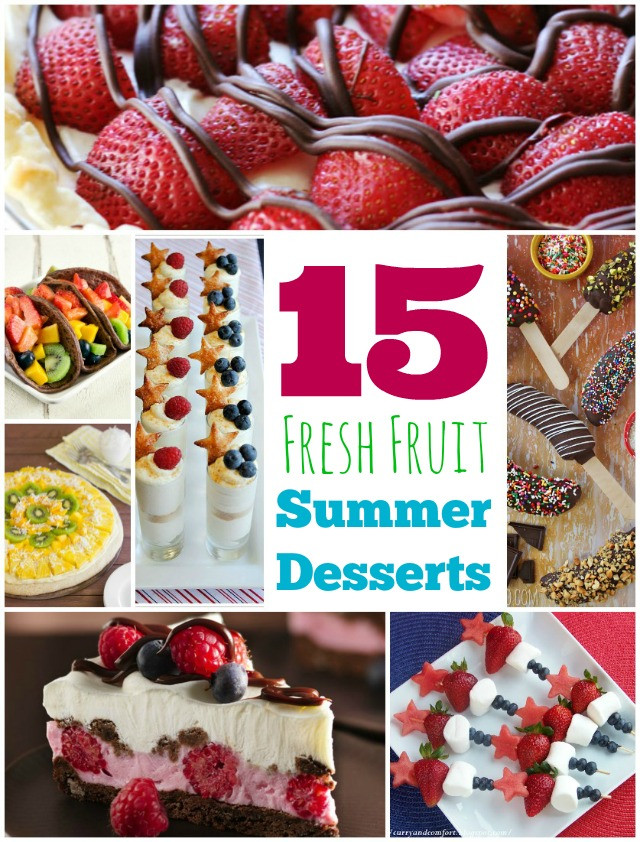 Fresh Fruit Desserts For Summer  15 Summer Desserts that use Fresh Fruit MomSpotted