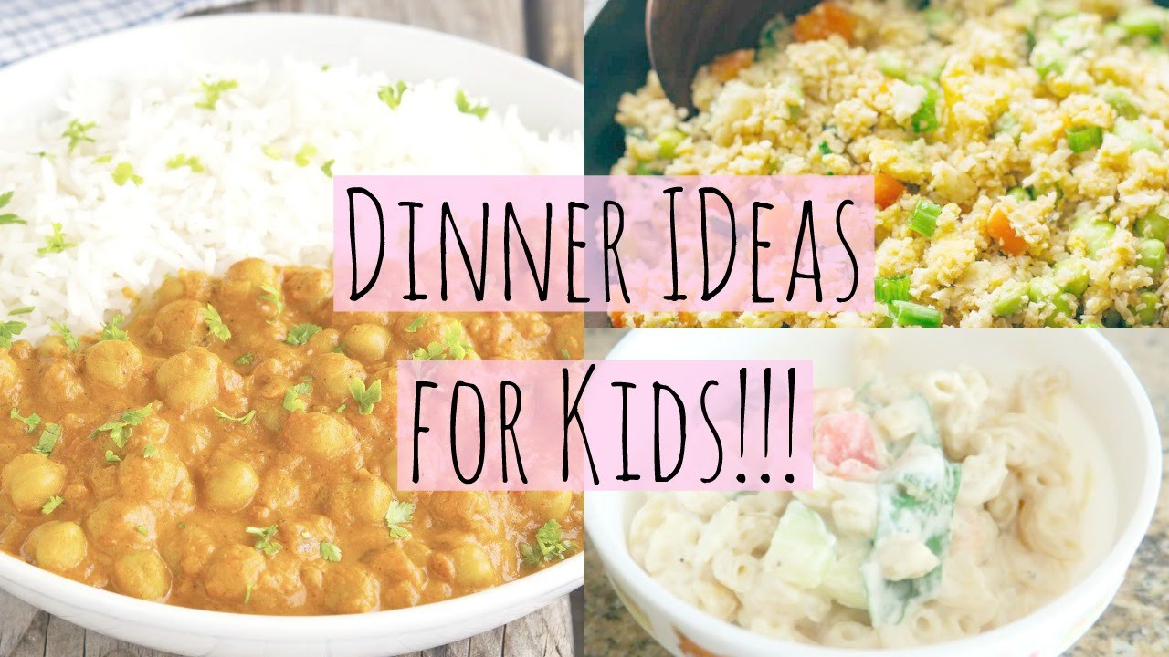 Fun Healthy Dinners For Kids  Easy Healthy Dinner Ideas for Kids