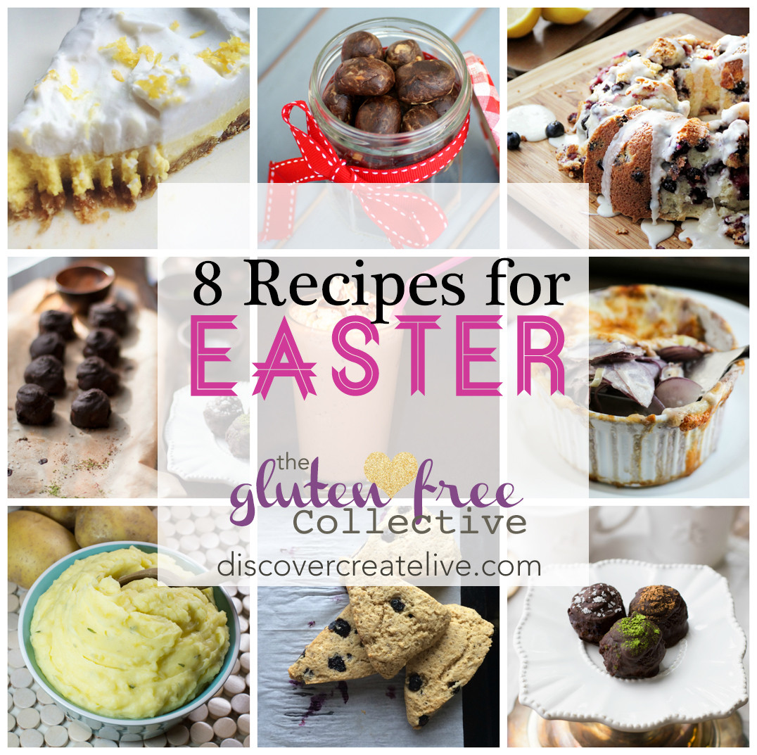 Gluten Free Easter Desserts  8 Gluten Free Recipes For EASTER The Gluten Free