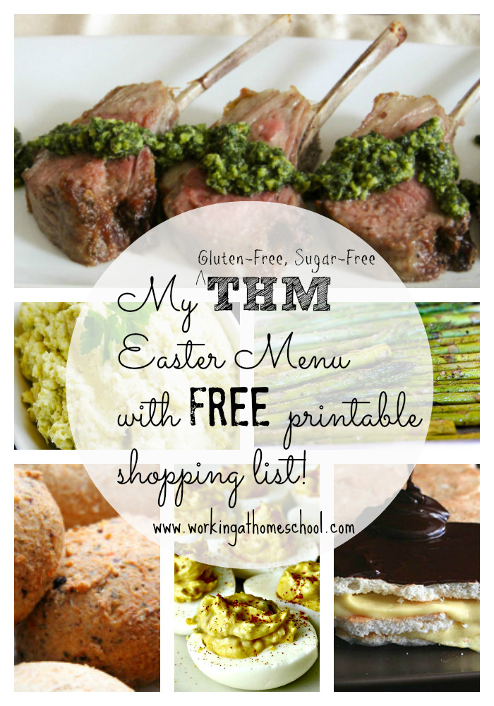 Gluten Free Easter Dinner  THM Gluten Free Sugar Free Easter Menu with printable