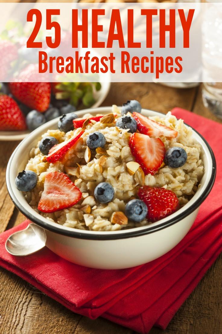 Good Healthy Breakfast Foods  25 Healthy Breakfast Recipes Sincerely Mindy