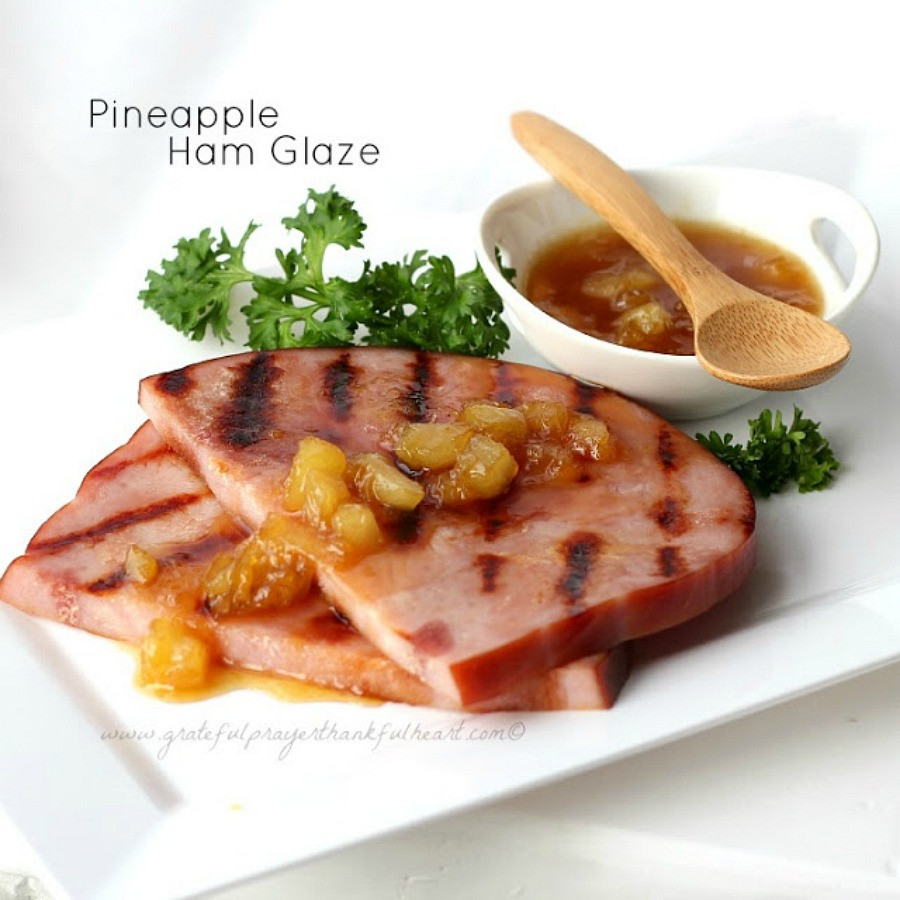 Grace For Easter Dinner  Pineapple Ham Glaze Sauce Grateful Prayer