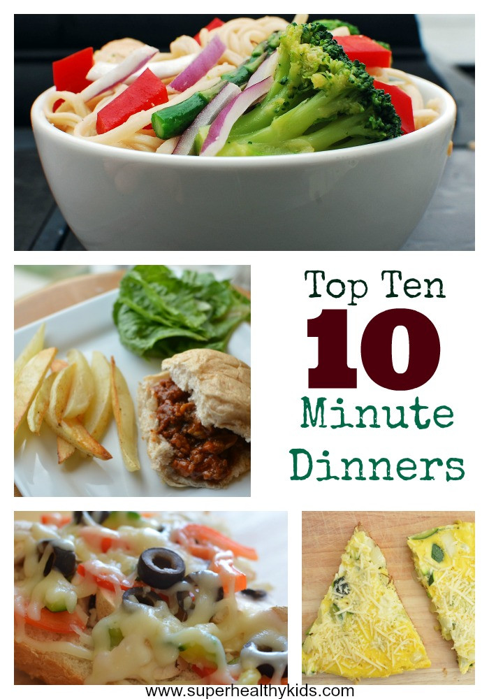 Great Healthy Dinners  Top 10 Ideas for 10 Minute Dinners