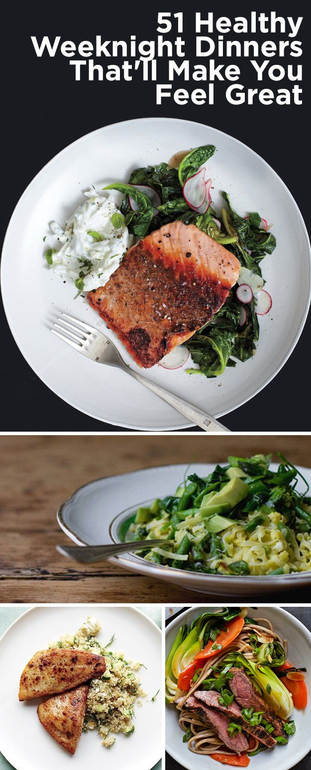 Great Healthy Dinners  51 Healthy Weeknight Dinners That ll Make You Feel Great
