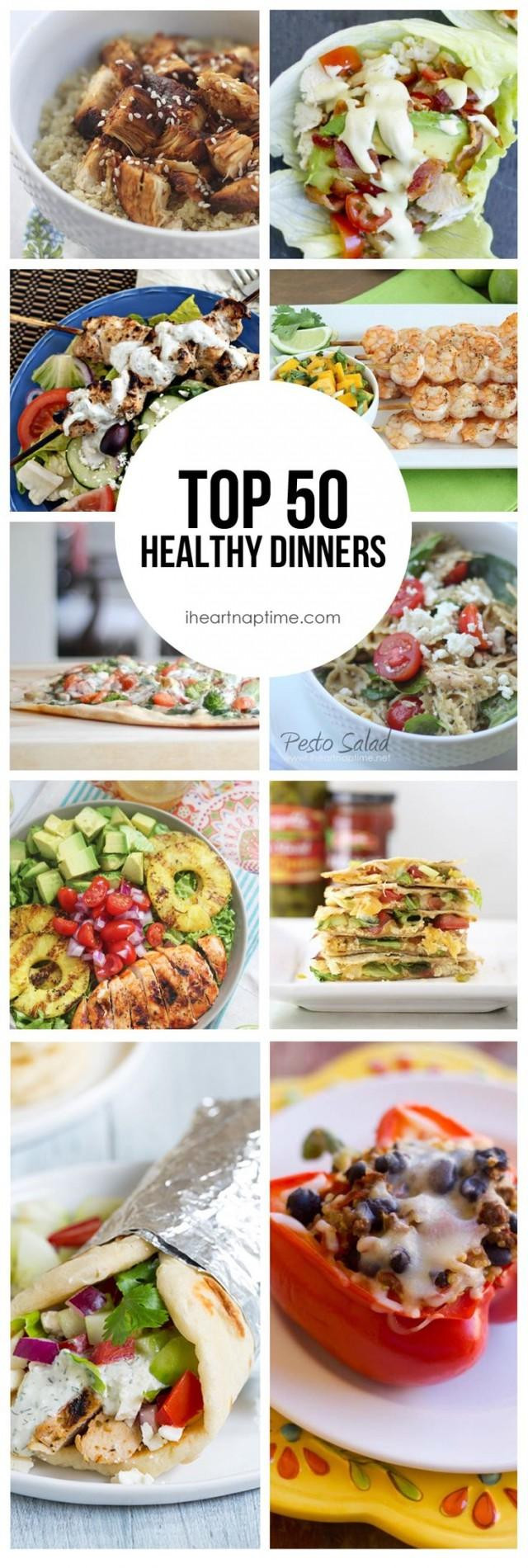 Great Healthy Dinners  Top 50 Healthy Dinners