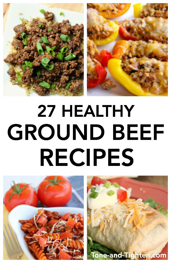 Ground Beef Healthy Recipes  27 Healthy Ground Beef Recipes