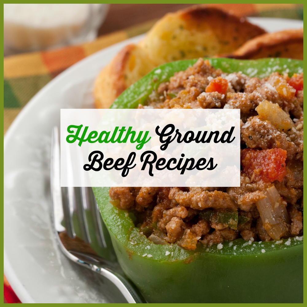 Ground Beef Healthy Recipes  Healthy Ground Beef Recipes Easy Ground Beef Recipes