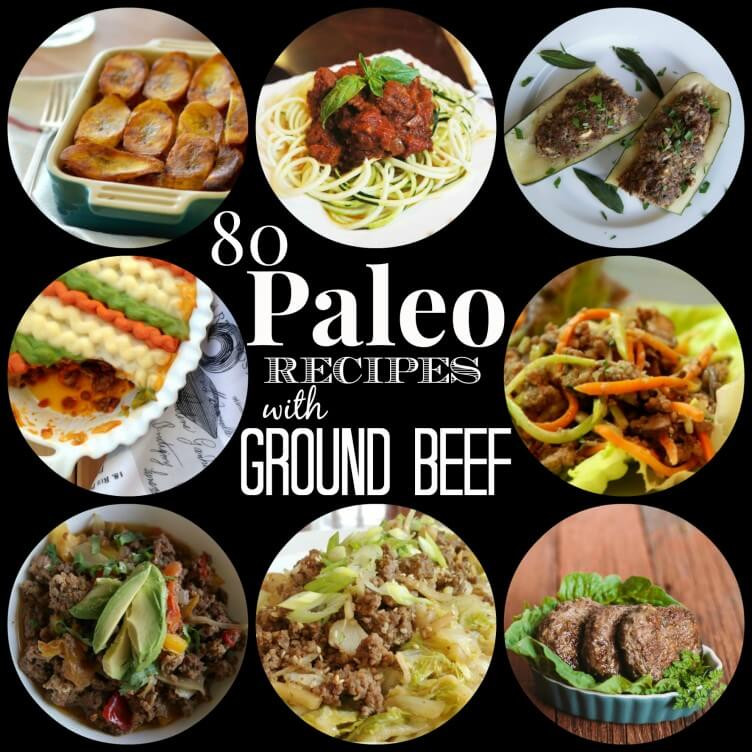 Ground Beef Recipes Healthy Paleo  80 Paleo Recipes with Ground Beef Rubies & Radishes