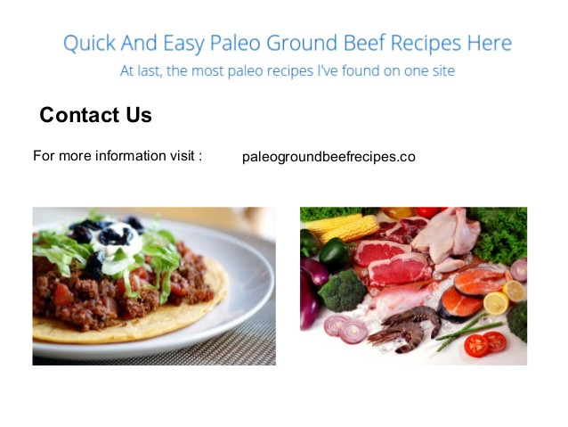 Ground Beef Recipes Healthy Paleo  Quick And Easy Paleo Ground Beef Recipes