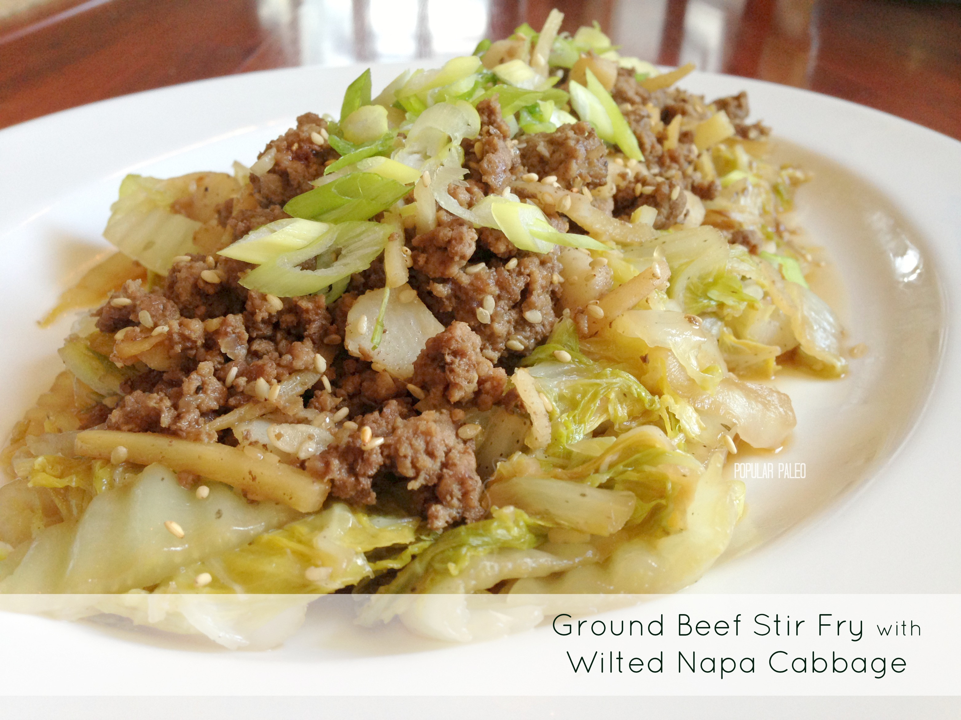 Ground Beef Recipes Healthy Paleo  Paleo Ground Beef Stir Fry with Wilted Napa Cabbage