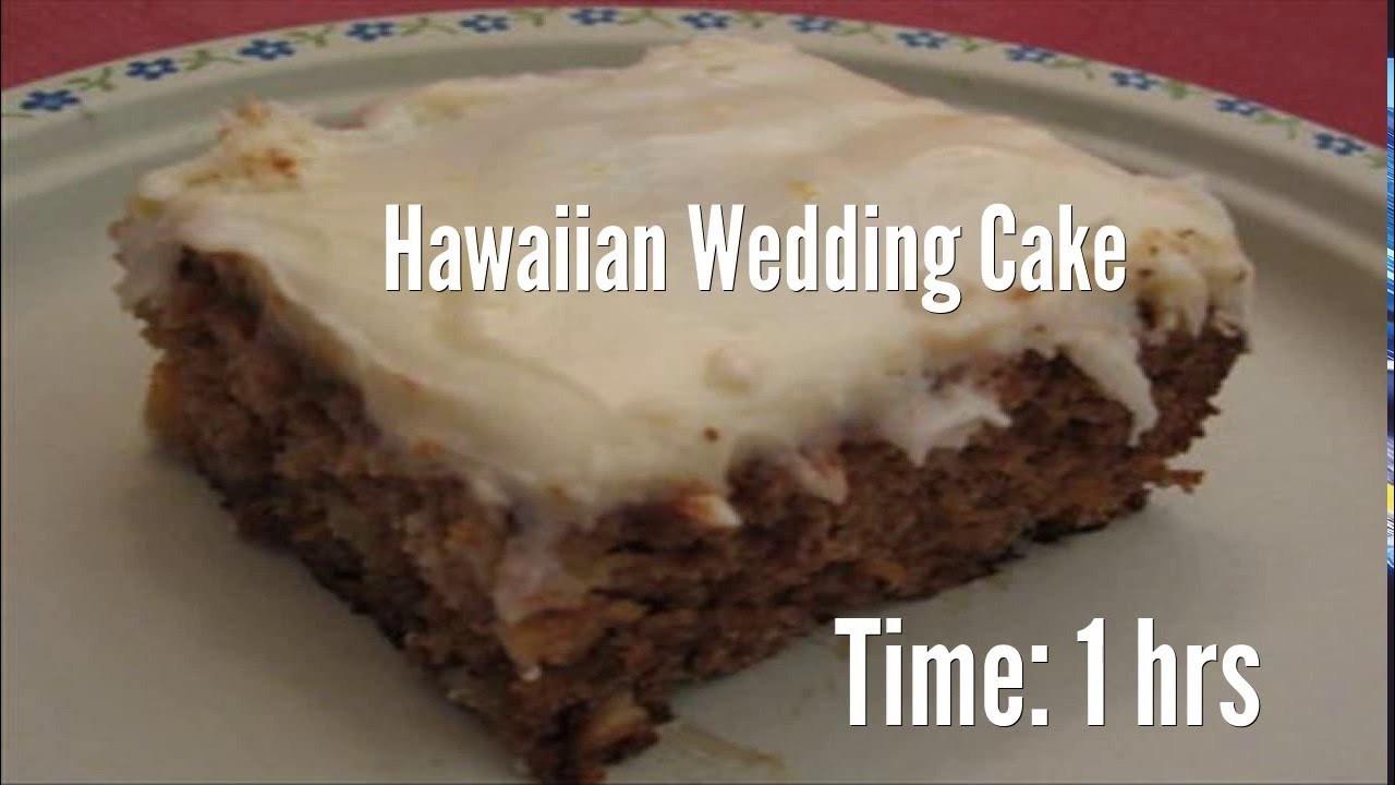 Hawaii Wedding Cake Recipe  Hawaiian Wedding Cake Recipe