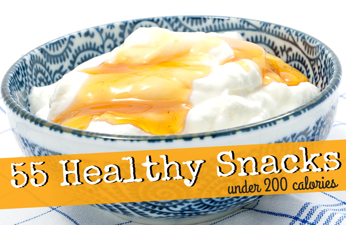 Healthy 200 Calorie Snacks  55 Healthy Snacks Under 200 Calories