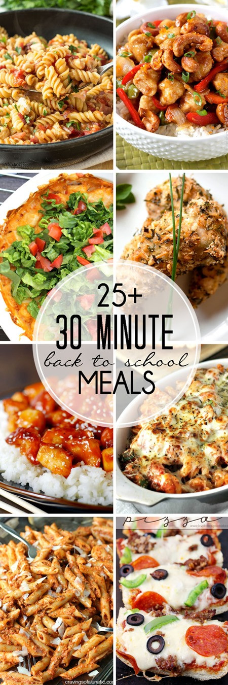 Healthy 30 Minute Dinners  25 30 Minute Meals Perfect for Back to School Yummy