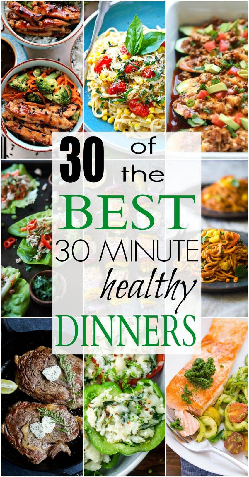 Healthy 30 Minute Dinners  30 of The BEST Healthy 30 Minute Dinners