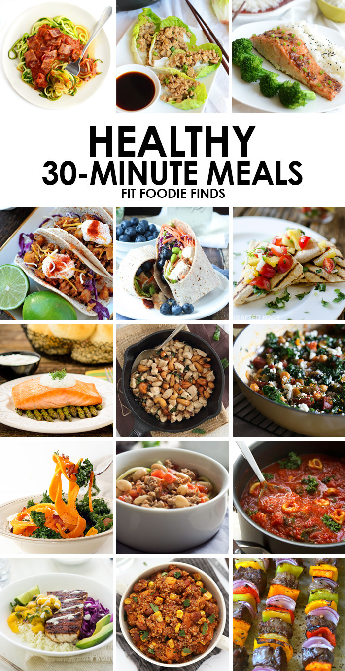 Healthy 30 Minute Meals  Healthy 30 Minute Meals Fit Foo Finds