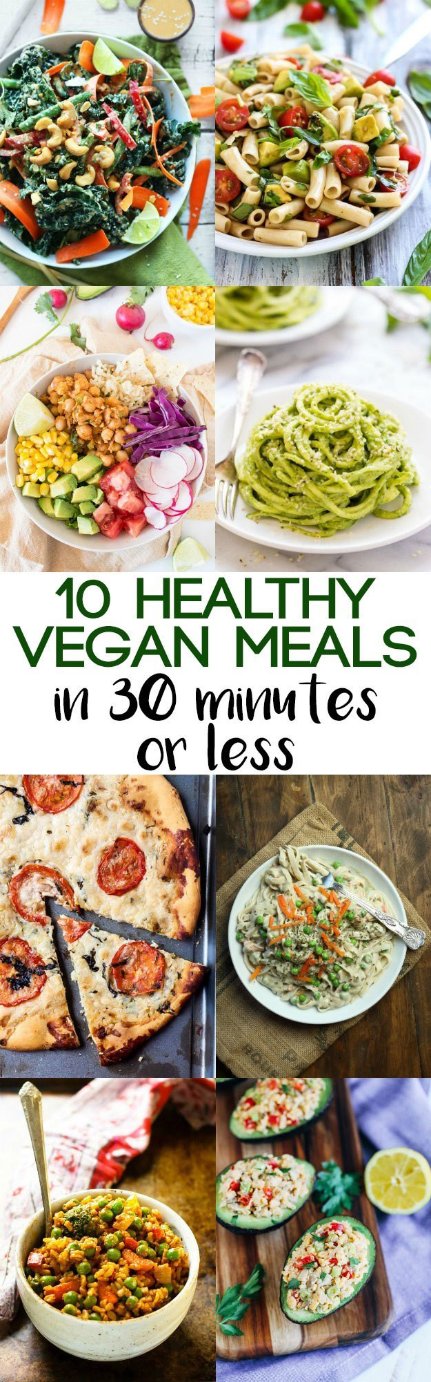 Healthy 30 Minute Meals  10 Healthy Vegan Meals in 30 Minutes or Less