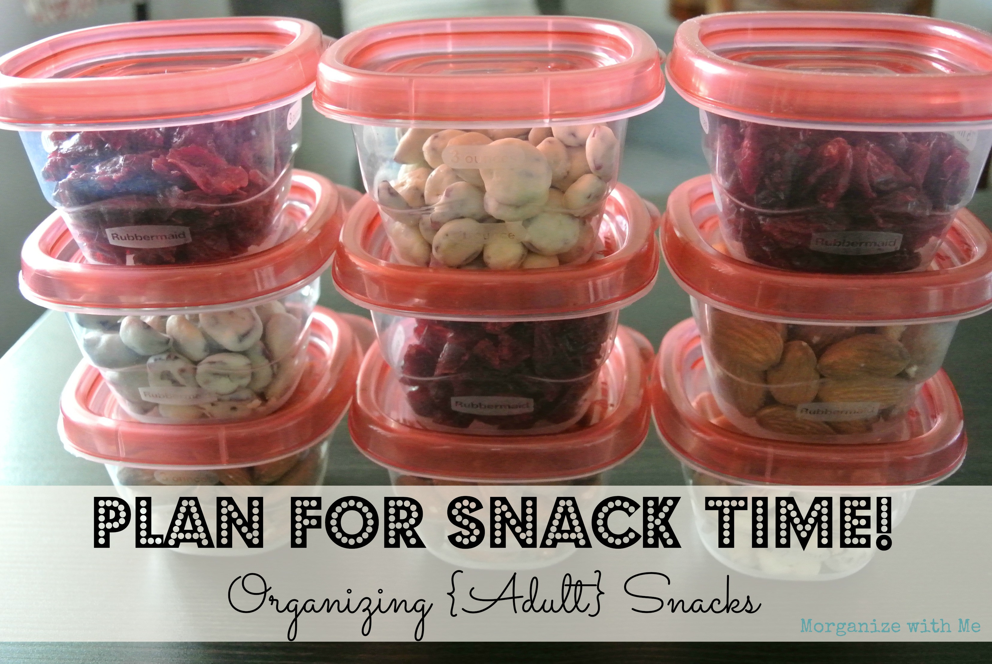 Healthy Adult Snacks  Organizing Adult Snacks