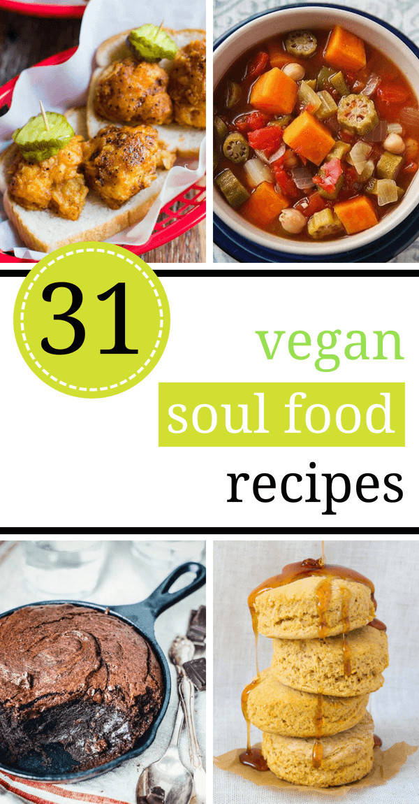 Healthy African American Recipes  The Best 31 Vegan Soul Food Recipes
