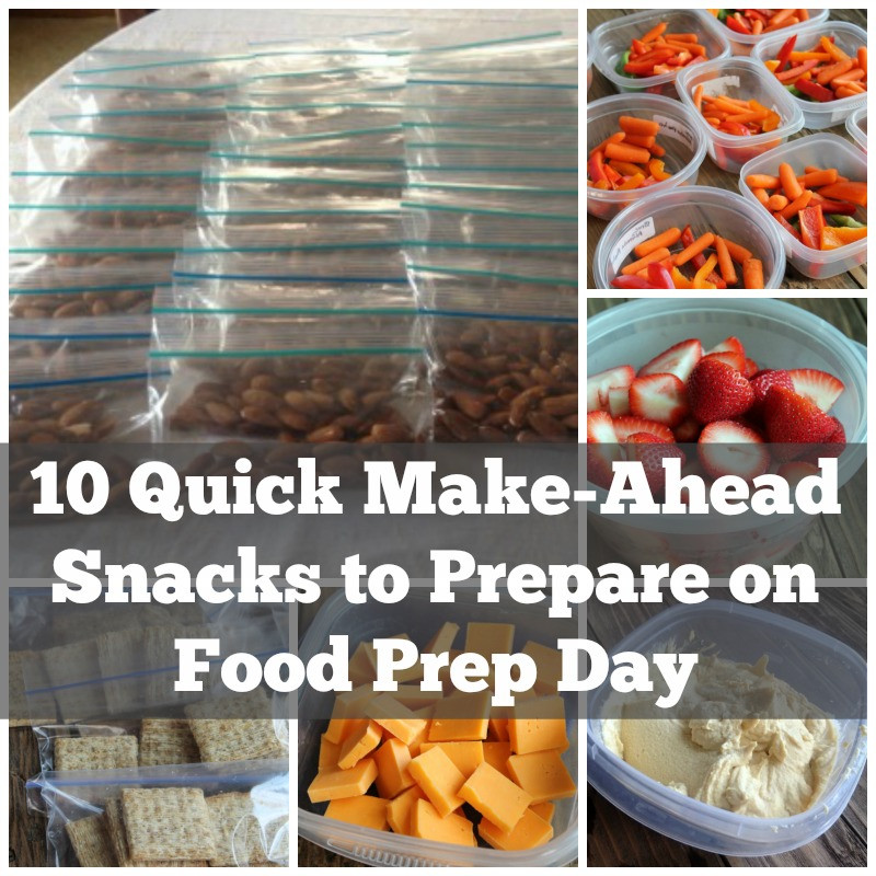Healthy And Easy Snacks  10 Quick Make ahead Snack Ideas for Food Prep Day