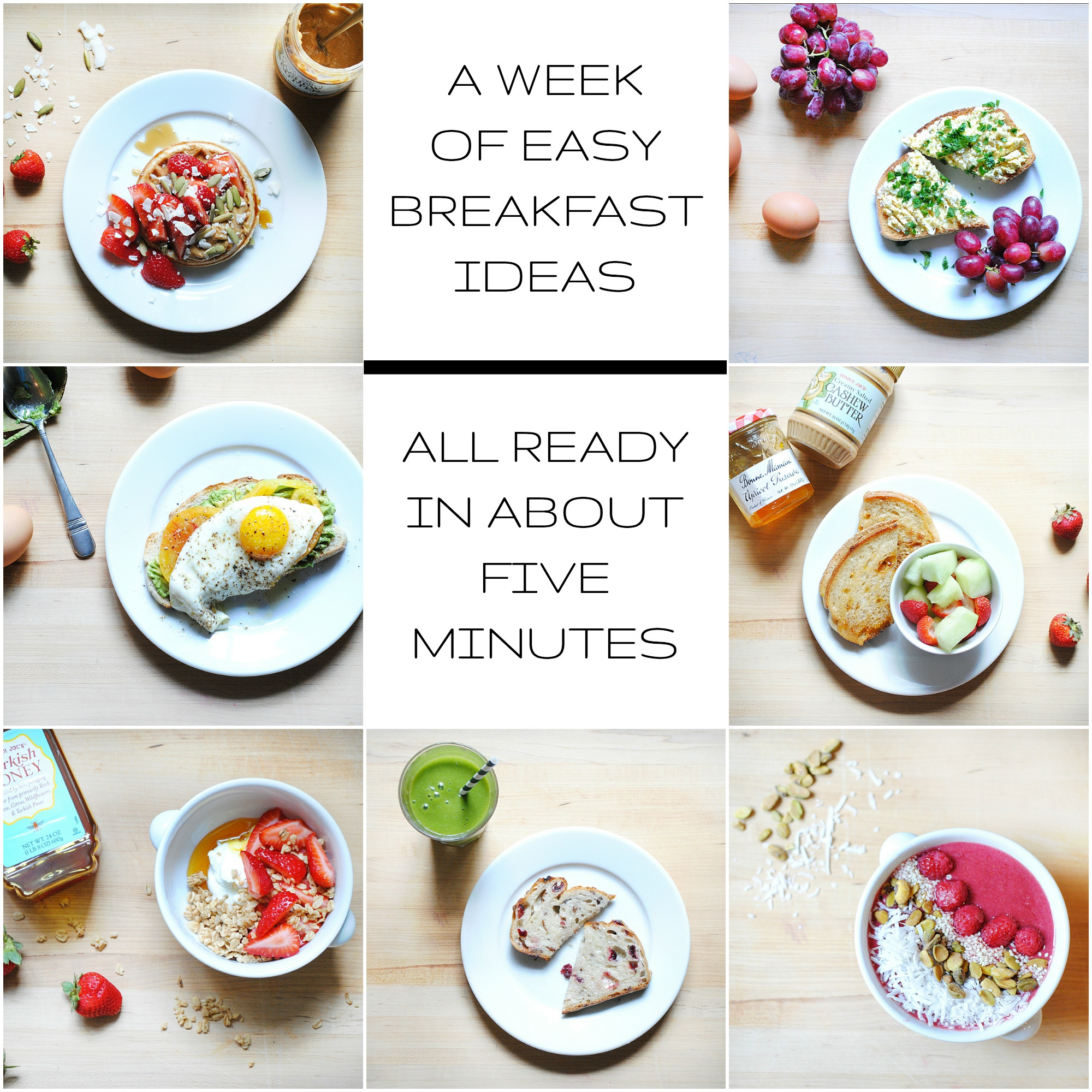 Healthy And Quick Breakfast  A Week of Healthy Easy Breakfast Ideas All Ready in