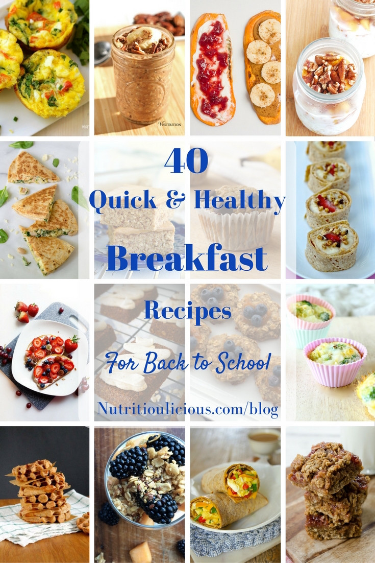 Healthy And Quick Breakfast  40 Quick and Healthy Breakfast Recipes for Back to School