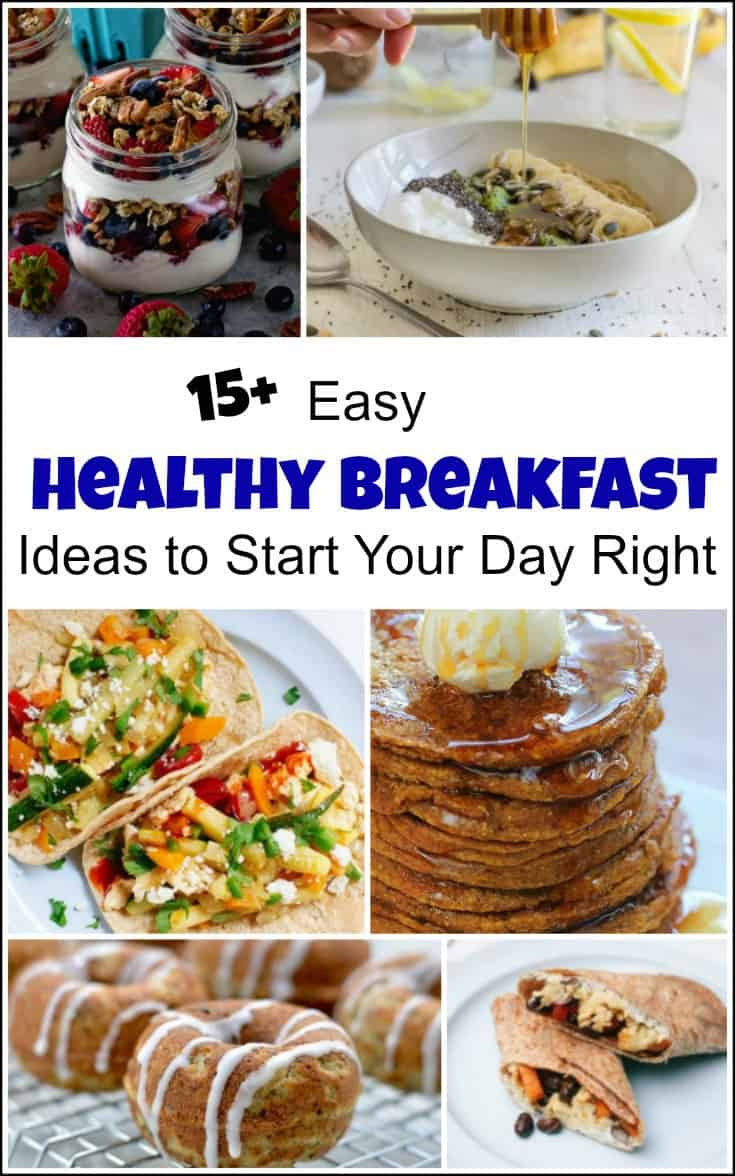 Healthy And Quick Breakfast  Easy Healthy Breakfast Ideas to Start Your Day Right