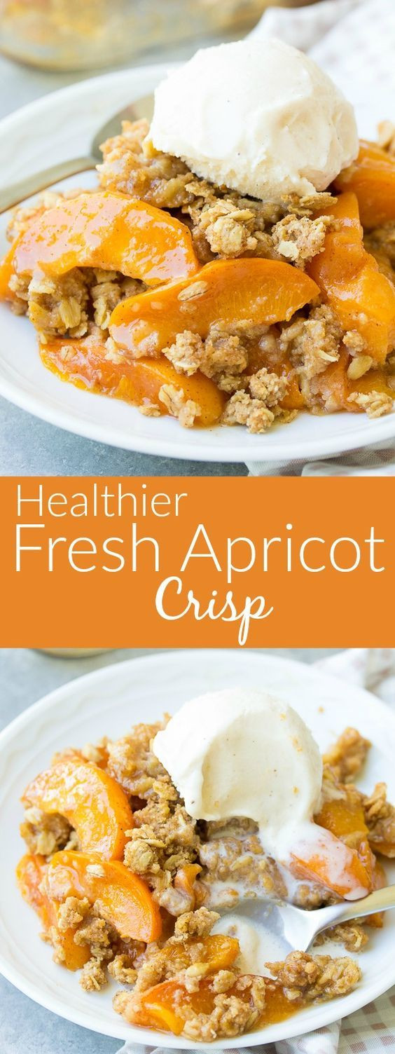 Healthy Apricot Recipes  Healthier Fresh Apricot Crisp Recipe