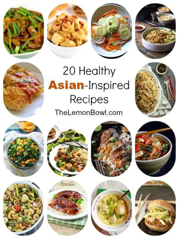 Healthy Asian Food Recipes  20 Healthy Asian Inspired Recipes The Lemon Bowl