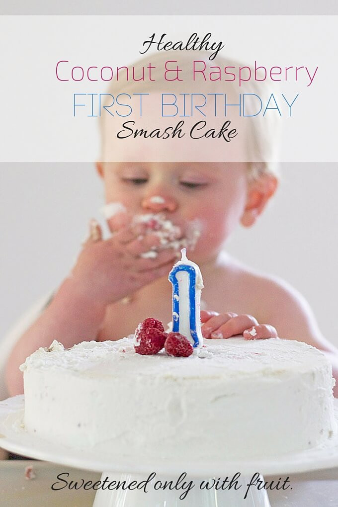 Healthy Baby First Birthday Cake  Healthy First Birthday Cake A smash cake sweetened only