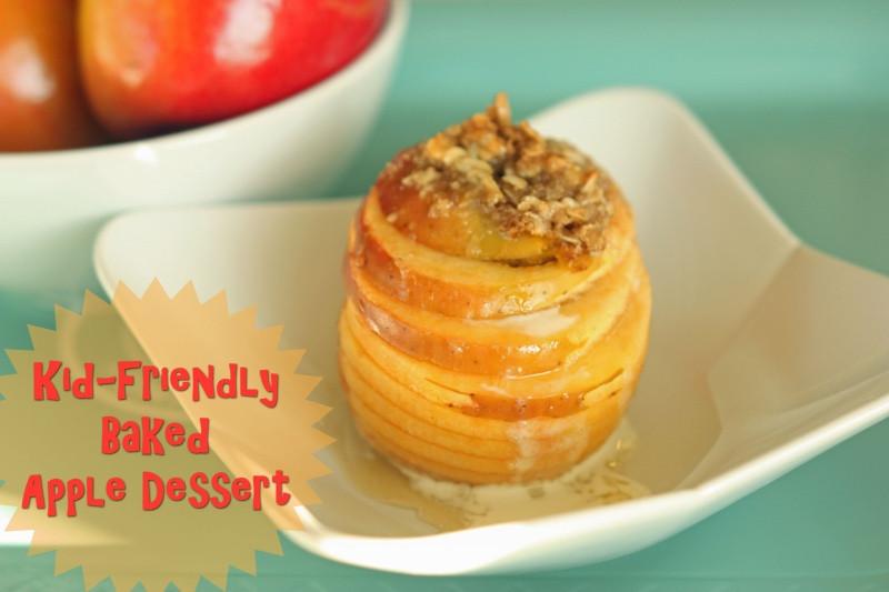 Healthy Baked Apple Dessert  Kid Friendly Baked Apple Dessert